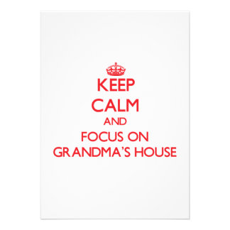 Keep Calm and focus on Grandma S House Personalized Invite