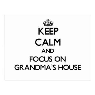 Keep Calm and focus on Grandma'S House Postcard