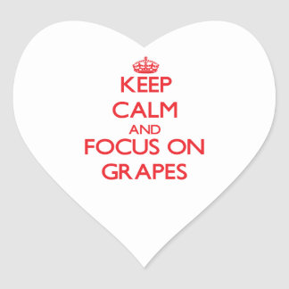 Keep Calm and focus on Grapes Heart Sticker