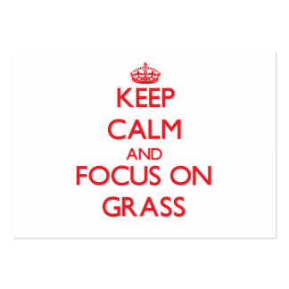 Keep Calm and focus on Grass Business Cards