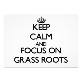 Keep Calm and focus on Grass Roots Personalized Invitations