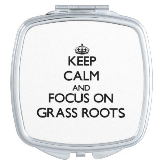 Keep Calm and focus on Grass Roots Vanity Mirrors