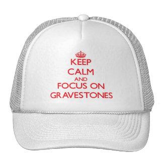 Keep Calm and focus on Gravestones Mesh Hat