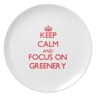 Keep Calm and focus on Greenery Dinner Plate