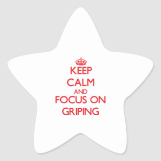 Keep Calm and focus on Griping Star Sticker