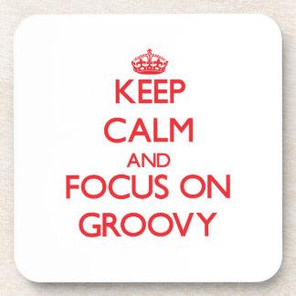 Keep Calm and focus on Groovy Coaster