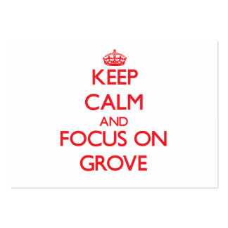 Keep Calm and focus on Grove Large Business Cards (Pack Of 100)