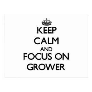 Keep Calm and focus on Grower Postcard