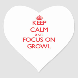 Keep Calm and focus on Growl Sticker