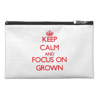 Keep Calm and focus on Grown Travel Accessories Bags