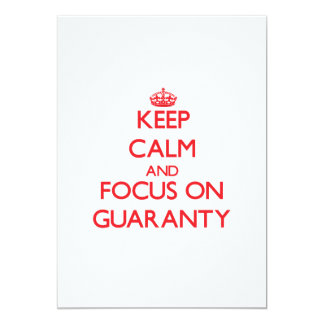 Keep Calm and focus on Guaranty 5x7 Paper Invitation Card