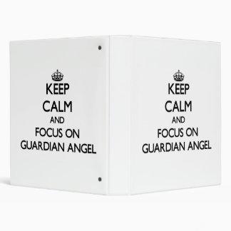 Keep Calm and focus on Guardian Angel Vinyl Binder