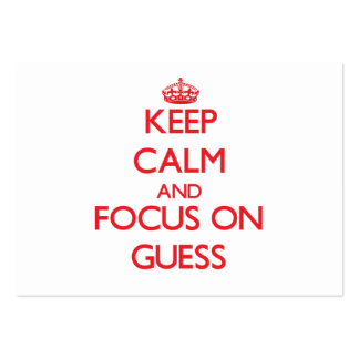 Keep Calm and focus on Guess Business Card