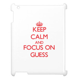 Keep Calm and focus on Guess iPad Covers