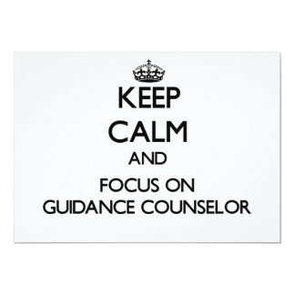 Keep Calm and focus on Guidance Counselor Custom Announcements