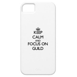 Keep Calm and focus on Guild iPhone 5/5S Case