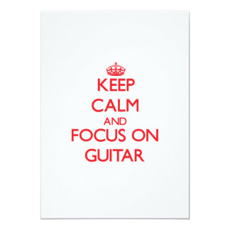 Keep Calm and focus on Guitar Personalized Announcements