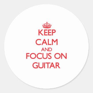 Keep Calm and focus on Guitar Round Sticker