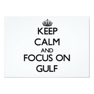 Keep Calm and focus on Gulf Invitations