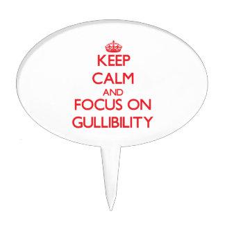 Keep Calm and focus on Gullibility Cake Picks