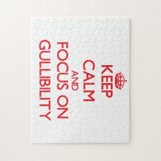 Keep Calm and focus on Gullibility Jigsaw Puzzle