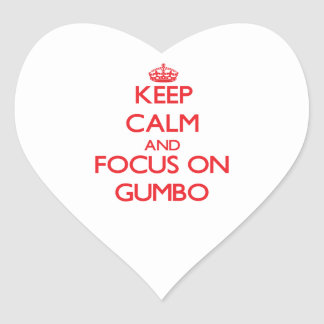 Keep Calm and focus on Gumbo Heart Stickers