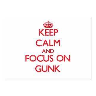 Keep Calm and focus on Gunk Business Cards