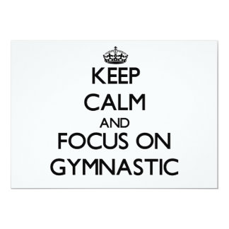Keep Calm and focus on Gymnastic 5x7 Paper Invitation Card