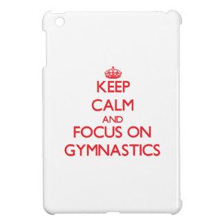 Keep Calm and focus on Gymnastics Cover For The iPad Mini