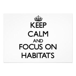 Keep Calm and focus on Habitats Custom Invitation