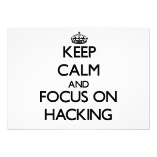 Keep Calm and focus on Hacking Personalized Announcement