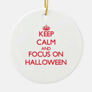 Keep Calm and focus on Halloween Christmas Tree Ornaments