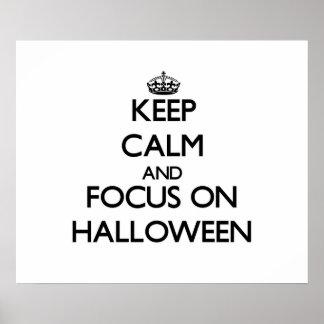 Keep Calm and focus on Halloween Print