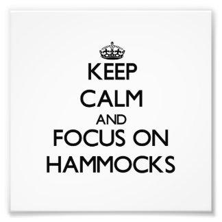 Keep Calm and focus on Hammocks Photo Art