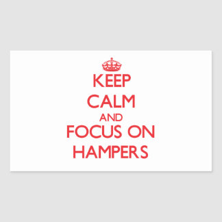Keep Calm and focus on Hampers Sticker