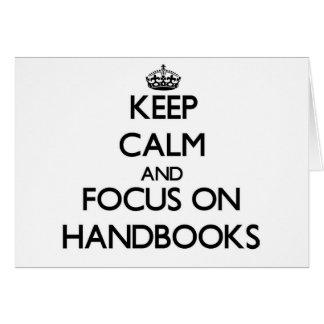 Keep Calm and focus on Handbooks Card