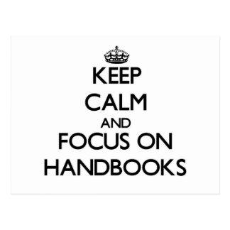 Keep Calm and focus on Handbooks Post Card