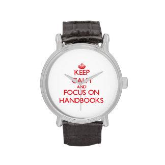 Keep Calm and focus on Handbooks Wristwatches