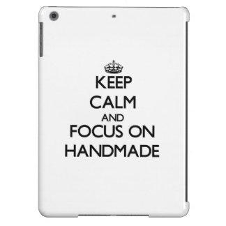 Keep Calm and focus on Handmade iPad Air Case
