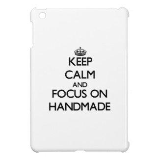 Keep Calm and focus on Handmade Cover For The iPad Mini