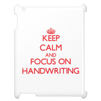 Keep Calm and focus on Handwriting Case For The iPad 2 3 4