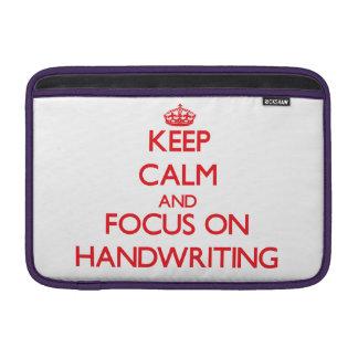 Keep Calm and focus on Handwriting Sleeve For MacBook Air