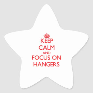 Keep Calm and focus on Hangers Star Sticker