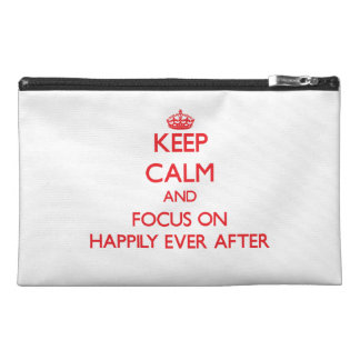 Keep Calm and focus on Happily Ever After Travel Accessories Bags