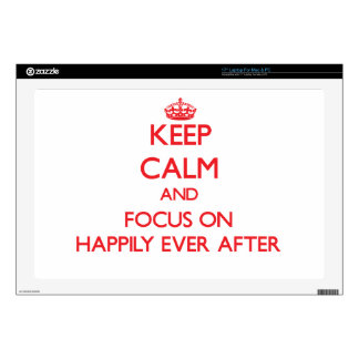 """Keep Calm and focus on Happily Ever After 17"""" Laptop Decal"""