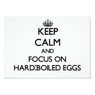 "Keep Calm and focus on Hard-Boiled Eggs 5"" X 7"" Invitation Card"