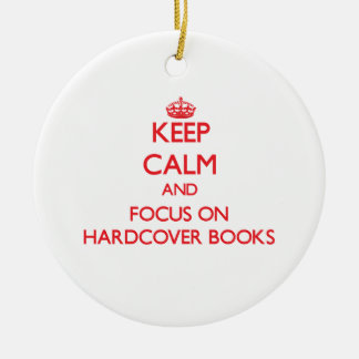 Keep Calm and focus on Hardcover Books Christmas Ornaments