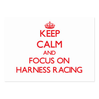 Keep calm and focus on Harness Racing Business Card Templates