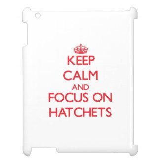 Keep Calm and focus on Hatchets iPad Case