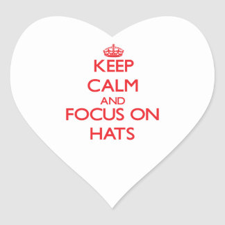 Keep Calm and focus on Hats Heart Sticker